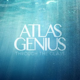 atlas-genius-through-the-glass